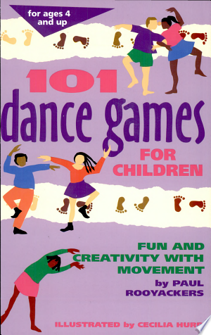 Download 101 Dance Games for Children Free Books - Reading Best Books For Free 2018