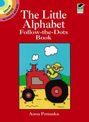 The Little Alphabet Follow the Dots Book