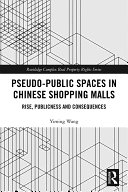 Pseudo Public Spaces in Chinese Shopping Malls