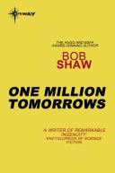 Pdf One Million Tomorrows