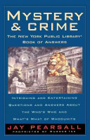Read Online Mystery and Crime: The New York Public Library Book of Answers For Free