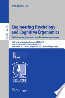 Engineering Psychology and Cognitive Ergonomics  Performance  Emotion and Situation Awareness