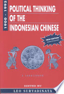 Political Thinking Of The Indonesian Chinese 1900 1995