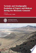 Tectonic and Stratigraphic Evolution of Zagros and Makran During the Mesozoic Cenozoic