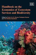 Handbook on the Economics of Ecosystem Services and Biodiversity