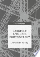 Laruelle and Non Photography