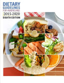 Dietary Guidelines for Americans 2015-2020, Eighth Edition