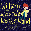 William the Wizards Wonky Wand