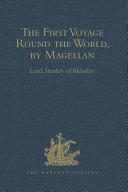 The First Voyage Round the World  by Magellan