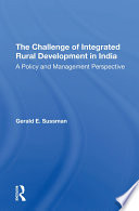 The Challenge Of Integrated Rural Development In India
