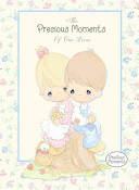 The Precious Moments of Our Lives Book