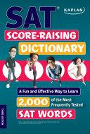 Kaplan SAT Score-Raising Dictionary: A Fun and Effective Way ...