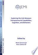 Exploring the Link Between Entrepreneurial Capabilities, Cognition, and Behaviors