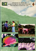 Advances In Tropical Agriculture In The 20th Century And Prospects For The 21st Book PDF