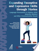 Expanding Receptive and Expressive Skills Through Stories  EXPRESS