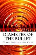 Diameter of the Bullet