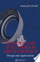 Sensors and Actuators in Mechatronics