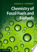 Chemistry of Fossil Fuels and Biofuels Book