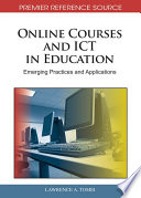Online Courses and ICT in Education  Emerging Practices and Applications