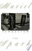 Symposium  A Novel
