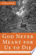 God Never Meant For Us To Die