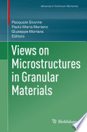 Views On Microstructures In Granular Materials Book PDF