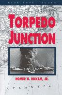 Torpedo Junction Pdf/ePub eBook