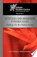 Attitudes And Awareness Towards Asean