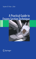 Pdf A Practical Guide to Frozen Section Technique