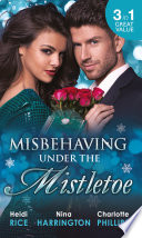 Misbehaving Under the Mistletoe  On the First Night of Christmas      Secrets of the Rich   Famous   Truth Or Date com