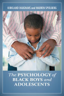 The Psychology of Black Boys and Adolescents  2 volumes