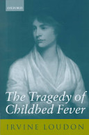 The Tragedy of Childbed Fever