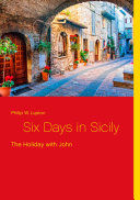 Six Days in Sicily