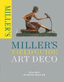 Miller s Field Guide  Art Deco