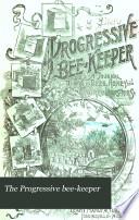 The Progressive Bee keeper
