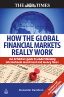 How the Global Financial Markets Really Work