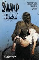 Swamp Thing by Brian K. Vaughan Vol. 1 Pdf/ePub eBook