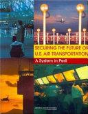 Pdf Securing the Future of U.S. Air Transportation