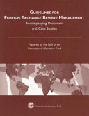 Guidelines for Foreign Exchange Reserve Management