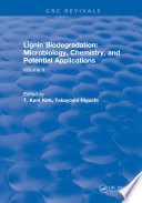 Lignin Biodegradation Microbiology Chemistry And Potential Applications Book PDF