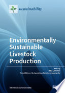 Environmentally Sustainable Livestock Production
