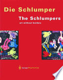 Die Schlumper. Kunst ohne Grenzen / The Schlumpers. Art Without Borders