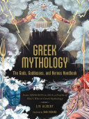 Greek Mythology The Gods Goddesses And Heroes Handbook Book