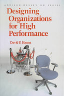Designing Organizations for High Performance