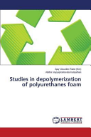 Studies in Depolymerization of Polyurethanes Foam