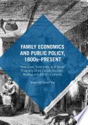 Family Economics and Public Policy  1800s   Present