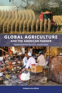 Global agriculture and the American farmer: opportunities for US leadership