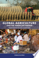 Global Agriculture and the American Farmer Book