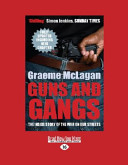 Guns and Gangs