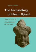 The Archaeology of Hindu Ritual: Temples and the Establishment of ...